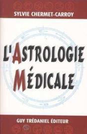 L'astrologie médicale - Couverture - Format classique