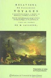Relations de plusieurs voyages a la cote d'afrique, a maroc, au senegal, a goree, a galam - Intérieur - Format classique