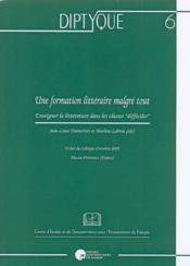 Diptyque t.6 : une formation littéraire malgré tout - Couverture - Format classique