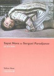 Sayat nova de serguei paradjanov - Intérieur - Format classique