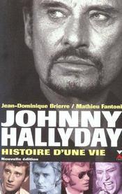 Johnny halliday ; histoire d'une vie - Intérieur - Format classique