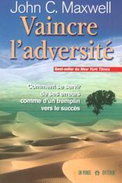 Vaincre L Adversite - Couverture - Format classique