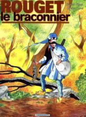 Rouget Le Braconnier - Couverture - Format classique