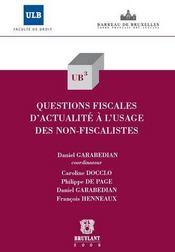 Questions fiscales d'actualité à l'usage des non-fiscalistes - Couverture - Format classique