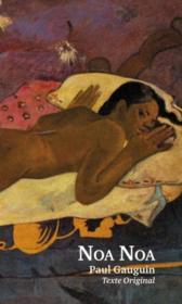 Noa Noa ; journal original de Paul Gauguin à Tahiti - Couverture - Format classique