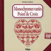 Monochromes variés au point de croix ; plus de 400 motifs - Couverture - Format classique
