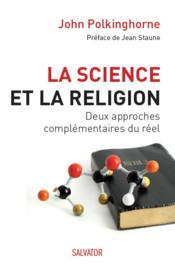 Explorer la réalité ; l'entrelacement de la science et de la religion - Couverture - Format classique