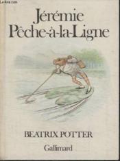 Jeremie Peche A La Ligne. - Couverture - Format classique
