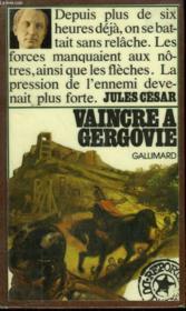 Vaincre A Gergovie. Collection : Reporters Du Passe. - Couverture - Format classique