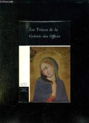 Les Tresors De La Galerie Des Offices. - Couverture - Format classique