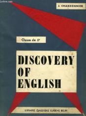 DISCOVERY OF ENGLISH, CLASSE DE 6e - Couverture - Format classique