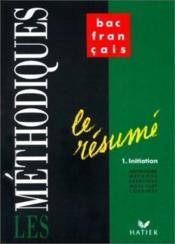 Les Methodiques - Le Resume 1 Initiation - Couverture - Format classique