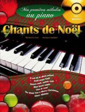 Mes premieres mélodies au piano ; chants de Noël - Couverture - Format classique