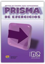 Prisma ; libro de ejercicios ; B2 - Couverture - Format classique