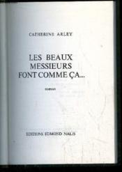 Les Beaux Messieurs Font Comme Ca ... - Couverture - Format classique