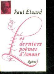 Les Derniers Poemes D'Amour. - Couverture - Format classique