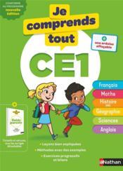 JE COMPRENDS TOUT! T.2 ; toutes les matières ; CE1 (édition 2019) - Couverture - Format classique