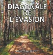 Diagonale de l'évasion - Couverture - Format classique