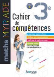 MYRIADE ; mathématiques ; 3e ; cahier de compétences (édition 2019) - Couverture - Format classique