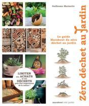 Le guide Marabout du zéro déchet au jardin - Couverture - Format classique