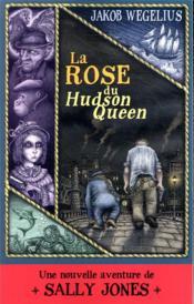 La rose du Hudson Queen - Couverture - Format classique