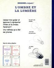 Dessiner l'ombre et la lumière ; une méthode simple pour apprendre à dessiner - 4ème de couverture - Format classique