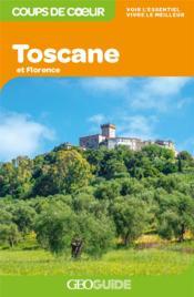 GEOguide coups de coeur ; Toscane et Florence (édition 2021) - Couverture - Format classique