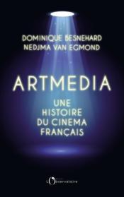 Artmedia, une histoire du cinéma français - Couverture - Format classique