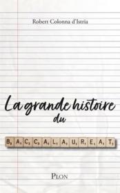 La grande histoire du baccalauréat - Couverture - Format classique
