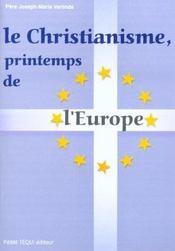 Le Christianisme Printemps De L'Europe - Intérieur - Format classique