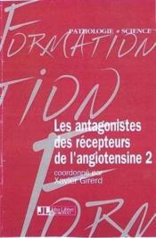 Antagoniste Des Recepteur - Couverture - Format classique
