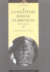 La sculpture romane en bretagne xie-xiie siecles - Intérieur - Format classique