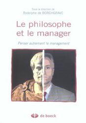 Le philosophe et le manager penser autrement le management - Intérieur - Format classique