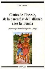 Contes de l'inceste, de la parenté et de l'alliance chez les Bemba (République démocratique du Congo) - Couverture - Format classique
