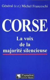 Corse ; la voix de la majorité silencieuse - Intérieur - Format classique