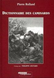 Dictionnaire Des Camisards - Couverture - Format classique