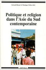Politique et religion dans l'Asie du sud contemporaine - Couverture - Format classique