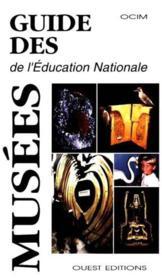 Guide Des Musees De L'Education National - Couverture - Format classique