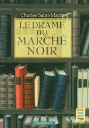 Drame Du Marche Noir (Le) - Couverture - Format classique