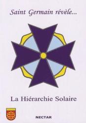 Saint Germain révèle... la hiérarchie solaire - Couverture - Format classique