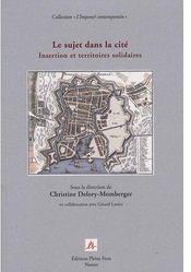Le sujet dans la cité ; insertion et territoires solidaires - Couverture - Format classique