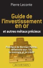 Guide de l'investissement en or et autres métaux précieux - Couverture - Format classique