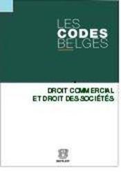 Les codes belges. tome 4 droit commerci al et droit des societes (2 volumes) - Couverture - Format classique