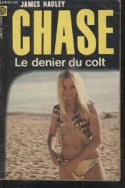 Collection La Poche Noire. N° 145 Le Denier Du Colt. - Couverture - Format classique