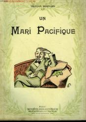 Un Mari Pacifique. Collection Modern Bibliotheque. - Couverture - Format classique
