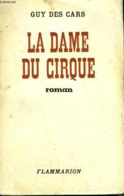 La Dame Du Cirque. - Couverture - Format classique