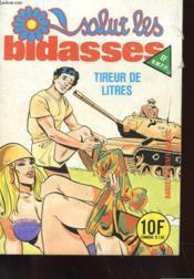 Salut Les Bidasses - Mensuel N° 125 - Septembre 1985 - Tireur De Litres - Couverture - Format classique