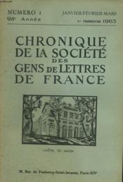 CHRONIQUE DE LA SOCIETE DES GENS DE LETTRES DE FRANCE N°1, 98e ANNEE ( 1er TRIMESTRE 1963) - Couverture - Format classique