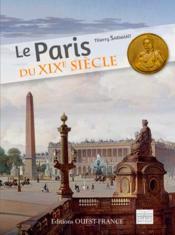 Le Paris du XIXè siècle - Couverture - Format classique