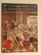 La Révolution Française.. 3. Les Lumières Et La Poudre. Dessins De Temglit. 1789-1989 - Intérieur - Format classique